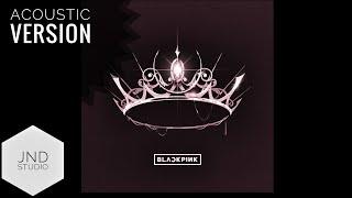 You Never Know Blackpink But A Sad Vibe Acoustic Studio Version