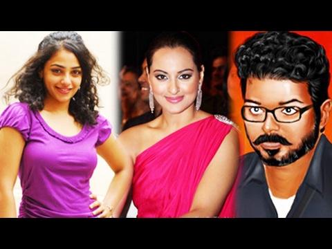 Nithya Menon & Sonakshi in Vijay's Films with Atlee & Murugadoss   Kollywoodgalatta