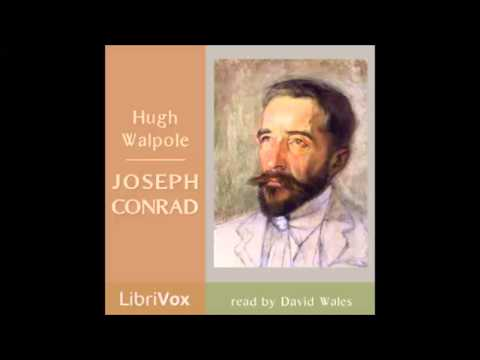 Joseph Conrad (FULL Audiobook)