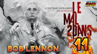 J'AI UN BUISSON PORTATIF !!! - The Evil Within 2- Ep.11 avec Bob Lennon