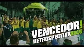 Vencedor! - Retrospectiva Palmeiras 2016