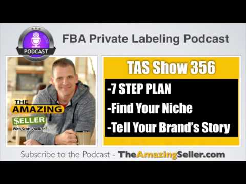 How to Compete in a Saturated Market on Amazon and WIN! (7 Step Plan) TAS 356 The Amazing Seller