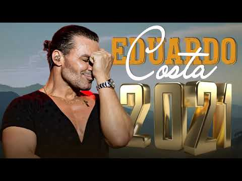 EDUARDO COSTA 2021 LANÇAMENTO NOVO CD ☀ AS MELHORES MÚSICAS DE EDUARDO COSTA 2021 ▶1:14:19