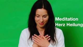 Meditation Herz Heilung, Geführte Meditation, Heile dein Herz