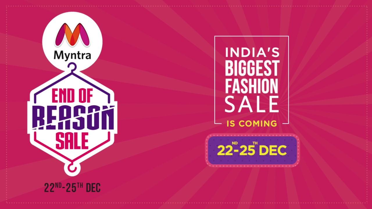 Myntra End Of Reason Sale 22-25th Dec 2018