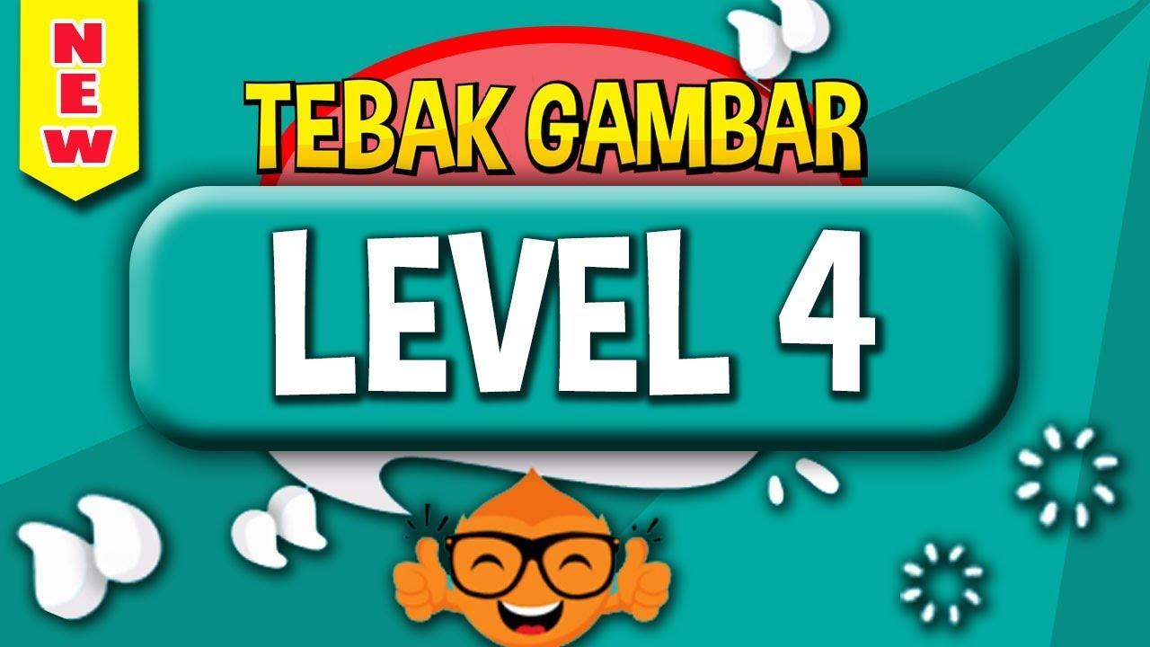 Jawaban Tebak Gambar Level 4 Empat Update Terbaru Youtube