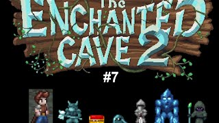 Let's Play The Enchanted Cave 2 - #7: Colder Caverns