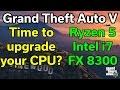 GTA V | Do you need a CPU upgrade? | FX 8300 - R5 1600X - i7-2600K - i7-7700K | RX 480 8GB