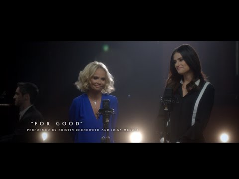 #OutOfOz: 'For Good' Performed by Kristin Chenoweth and Idina Menzel | WICKED the Musical