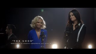 "Download #OutOfOz: ""For Good"" Performed by Kristin Chenoweth and Idina Menzel 