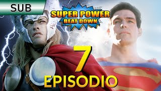 Superman Vs Thor - Episodio 7 - Subtitulado