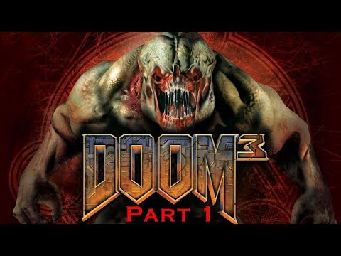 Let's play: DOOM 3 (2004) Pt.1