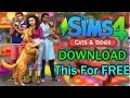 How To Get The Sims 4 Cats & Dogs For Free 2018 with ALL DLC *NEW VERSION* Sims 4 Seasons Next.