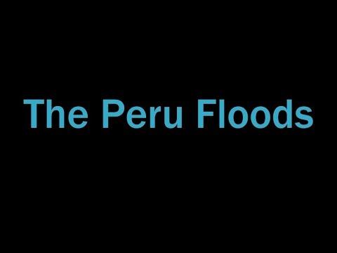 The Peru Floods (2017)