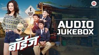 Boyz Full Movie Audio Jukebox   Parth Bhalerao, Pratik Lad, Sumant Shinde & Ritika Shotri