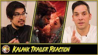 Kalank Trailer Reaction and Discussion   Alia Bhatt   Abhishek Varman