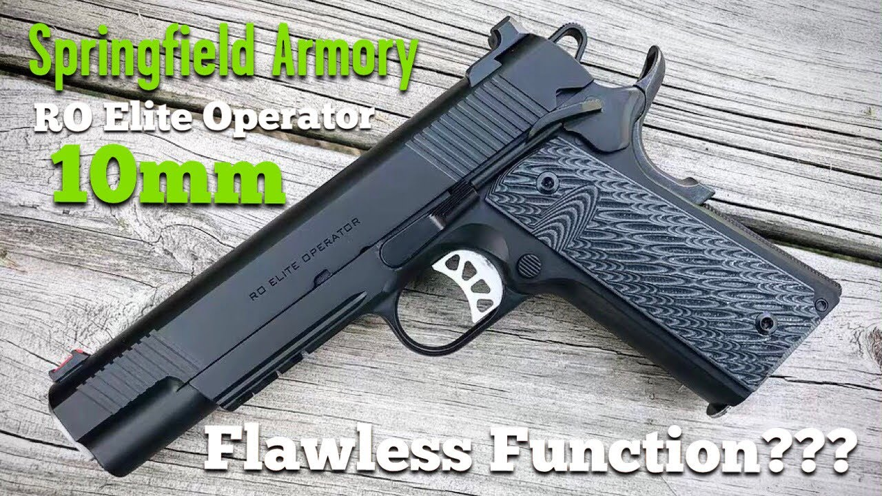 Springfield Armory RO Elite Operator 10mm 1911 - Flawless Function???