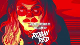 """Robin Red (of degreed) – """"Freedom"""" – Official Audio"""