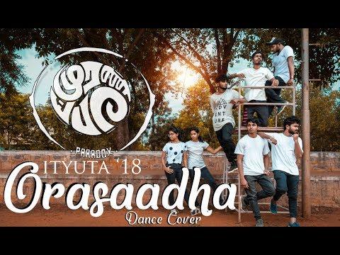 Orasaadha | Dance Cover | Ityuta 18 | Paradox | 7UP Madras Gig | Vivek - Mervin | Adhiyamaan