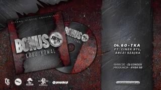 Bonus RPK / CS - 60-TKA ft. Cinek RTŁ, Arczi SZAJKA // Skrecze: DJ Gondek // Prod. Ryba RB.