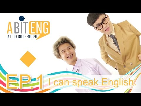 A BIT ENG [Ep.1] I can speak English.
