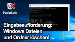 """""""Widerspenstige"""" Dateien und Ordner löschen (Eingabeaufforderung unter Windows)"""