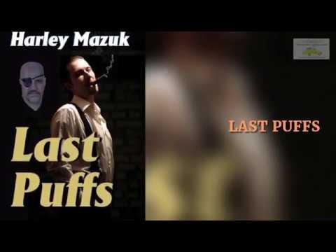Book Teaser: Last Puffs by Harley Mazuk