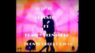 Solo Tu - Ghoustt ft Franky Hernandez - Fronte Records 2014