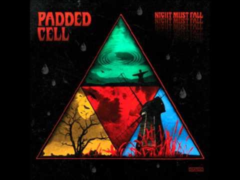 Padded Cell - Far Beneath London