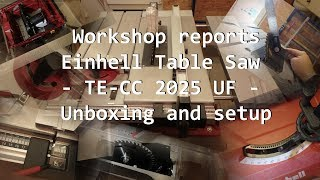 Einhell Table Saw TE-CC 2025 UF - Unboxing and setup