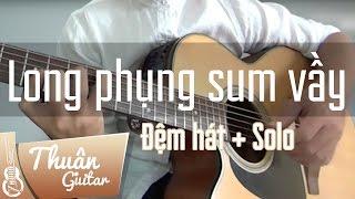 Ngày xuân long phụng sum vầy | Hướng dẫn Guitar Solo | Thuận Guitar