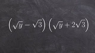 How to Multiply Tẁo Binomial Radical Expressions to Each Other