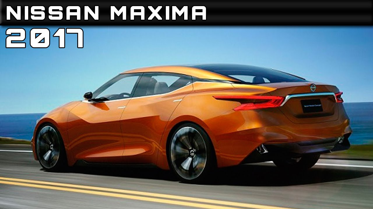 2017 Nissan Maxima Review Rendered Price Specs Release Date