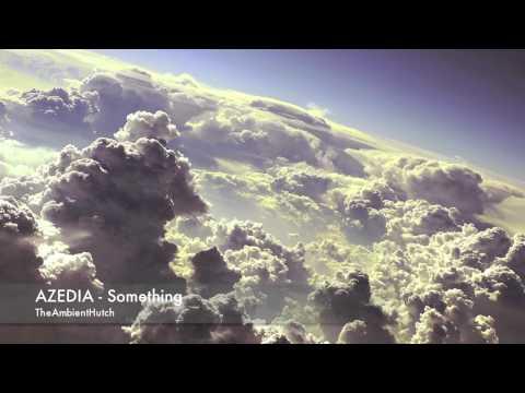 AZEDIA - Something