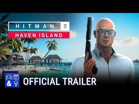Hitman 2 Haven Island Location Reveal Trailer