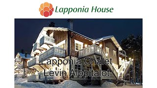 Lapponia House Chalet - Levin Alppitalot - ecological luxury log house