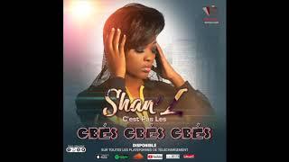 Shan39;L  C39;est Pas Les Gbés Gbés Gbés (Audio Onlyl)