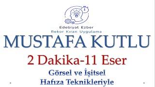 Mustafa Kutlu Eserleri - HAFIZA TEKNİKLERİYLE - AYT Edebiyat