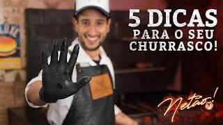 5 dicas para o seu churrasco!   Netão! Bom Beef #66