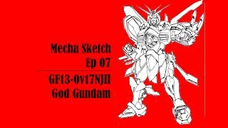 Mecha Sketch - Ep07 - GF13-017NJII God Gundam