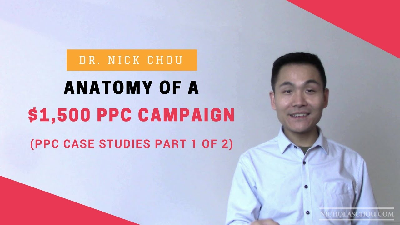 Anatomy of a $1,500 PPC Campaign [PPC Case Studies Part 1 of 2 ...