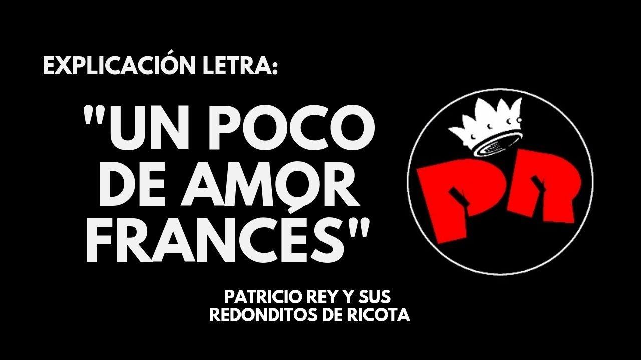 Significado De La Letra De Un Poco De Amor Francés De Los Redondos Interpretacion De La Letra
