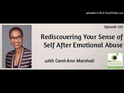 TGGG120: Rediscovering Your Sense of Self After Emotional Abuse with Carol-Ann Marshall