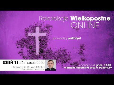 Rekolekcje Wielkopostne ONLINE - dzień 11 (26 marca 2020)