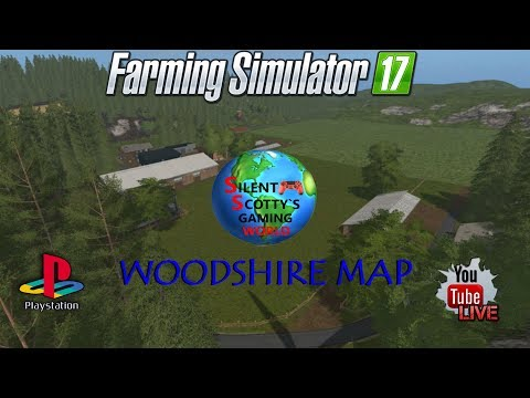Farming Simulator 17 Live Stream On Console PS4 | More Work On WOODSHIRE MAP