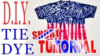 DIY Tie Dye Shirt- Red White & Blue [Short Tutorial]