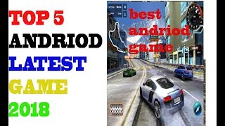 TOP 5 BEST OFFLINE GAMES FOR ANDROID free playstore 2018