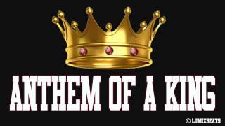 LumixBeats - Anthem of a King (Audio)