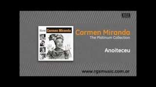 Carmen Miranda - Anoiteceu