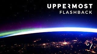 Uppermost - Flashback